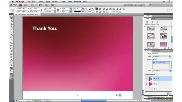 Customizing the buttons for the first and last slide: InDesign CS4: Interactive Documents and Presentations