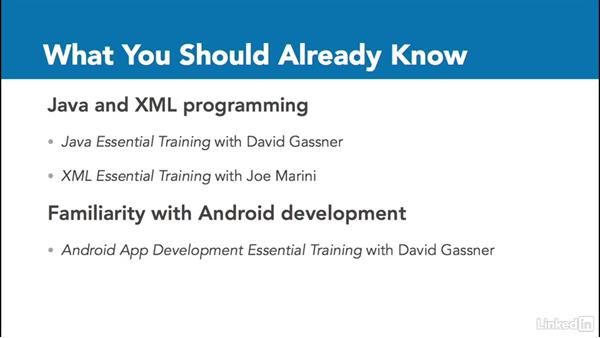 What you should know before watching this course: Android: Communicating with the User