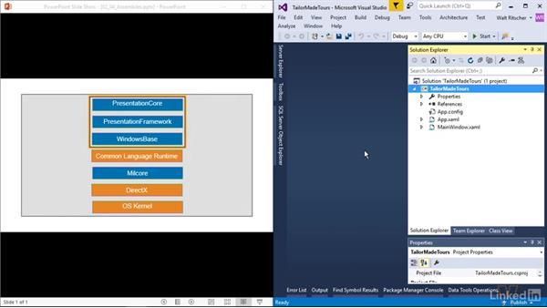 Explore the core WPF assemblies: Windows Presentation Foundation 1: Build Dramatic Desktop Applications