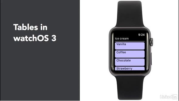 Understand watch tables: Learning Apple watchOS 3 App Development