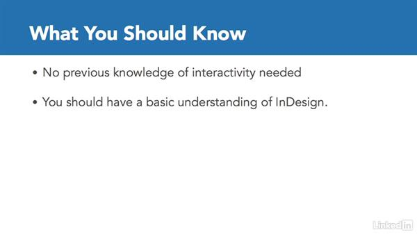 How to use the exercise files: InDesign CC: Interactive Document Fundamentals