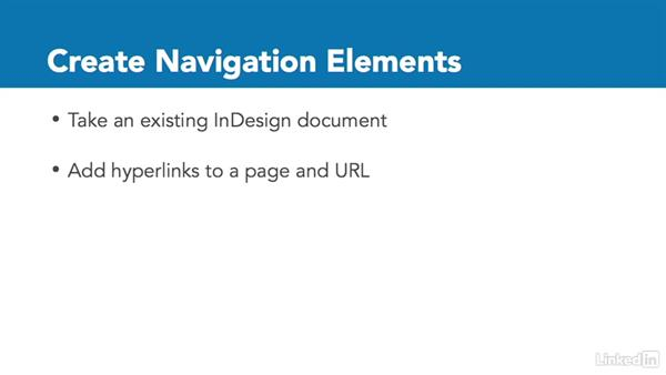 Practice: Create navigation elements: InDesign CC: Interactive Document Fundamentals