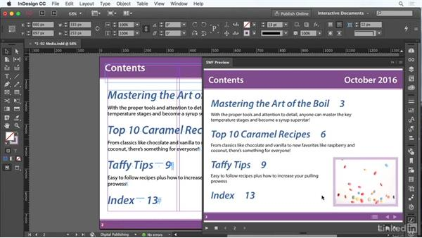 Use the Media panel: InDesign CC: Interactive Document Fundamentals
