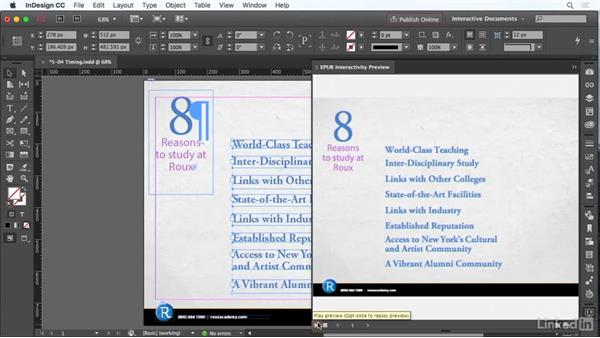 Use the Timing panel: InDesign CC: Interactive Document Fundamentals