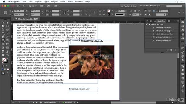 Use anchored objects: InDesign CC: Interactive Document Fundamentals