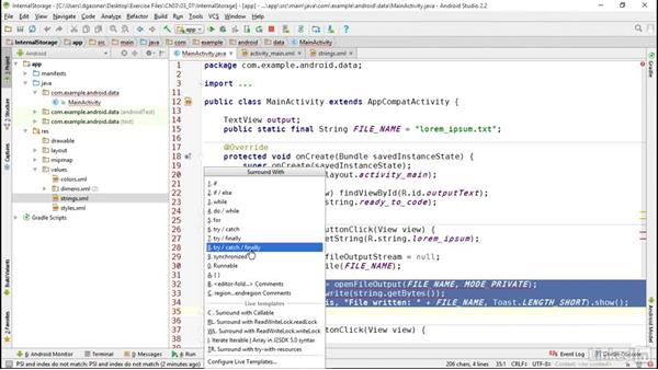 Work with files in internal storage: Android App Development Essentials: Local Data Storage