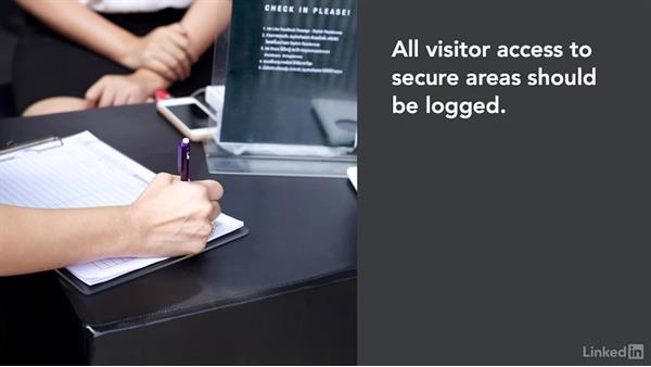 Visitor management: CISSP Cert Prep: 3 Security Engineering