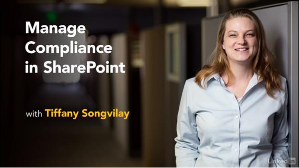 Welcome: Manage Compliance in SharePoint