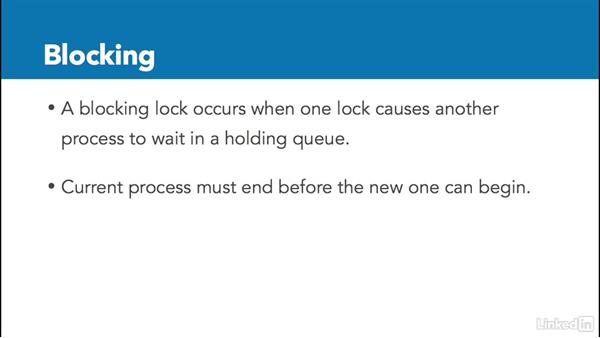 Locks, blocking, and deadlocks: Installing and Administering Microsoft SQL Server 2016