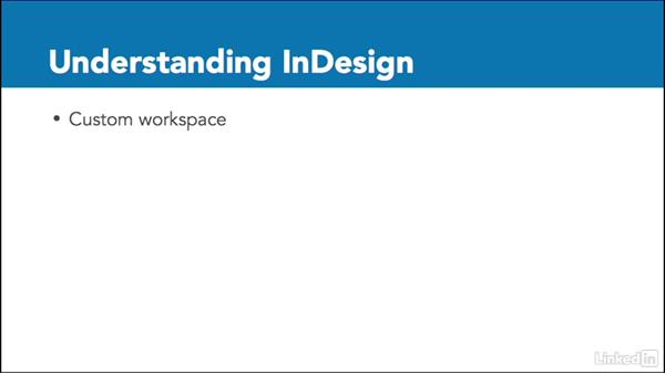 Practice: Understanding InDesign: Adobe Certified Associate Prep: InDesign