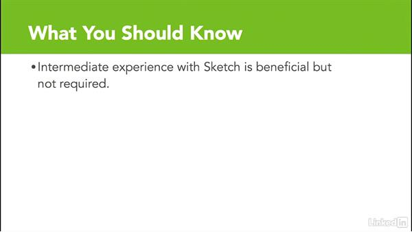 What you should know before watching this course: Learn Sketch: Working With Developers