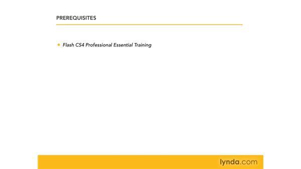 Prerequisites: Flash CS4 Professional Audio Techniques