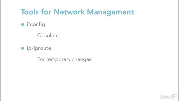Explore NetworkManager and iproute: Linux: Network Configuration