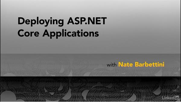 Welcome: Deploying ASP.NET Core Applications