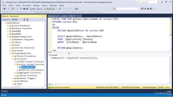 Scalar functions: Microsoft SQL Server 2016 Essential Training