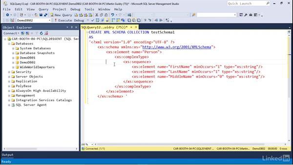 Working with XML schemas: Microsoft SQL Server 2016 Essential Training