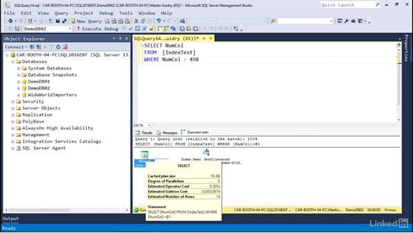 Explore execution plans: Microsoft SQL Server 2016 Essential Training