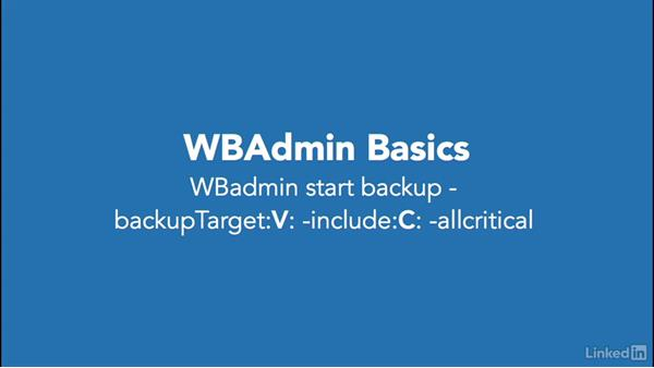 Explore WBAdmin: Windows 10: Manage and Maintain Windows 10