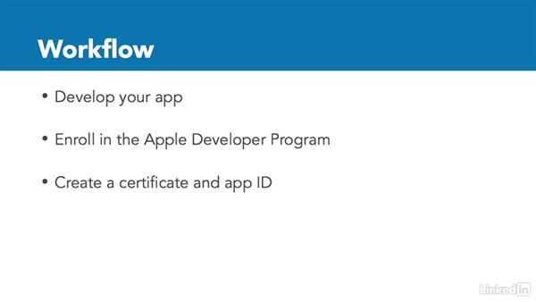 Understanding the app publishing workflow: Xcode 8 Essential Training