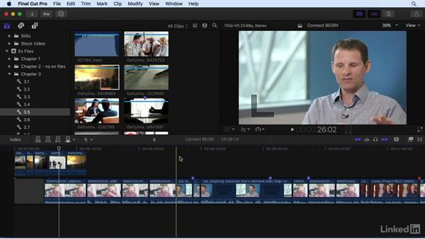 Adding B-roll: Connecting clips to the primary storyline: Final Cut Pro X 10.3 Essential Training