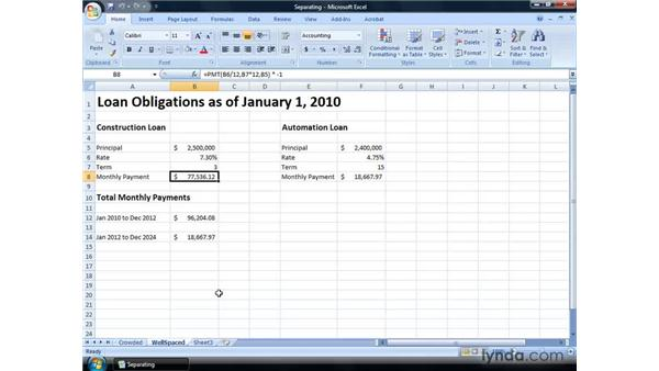 Separating inputs and formulas: Excel 2007: Financial Analysis