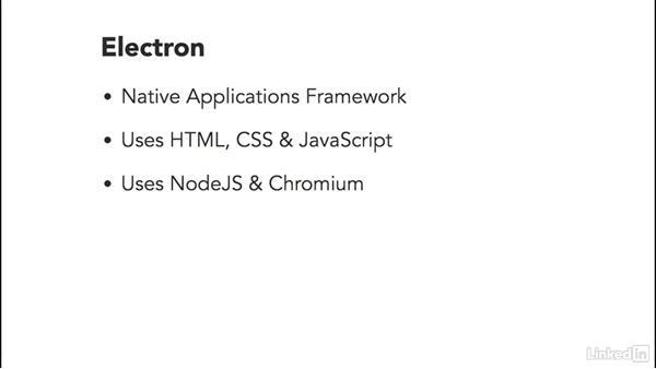 What is Electron?: Electron: Building Cross Platform Desktop Apps