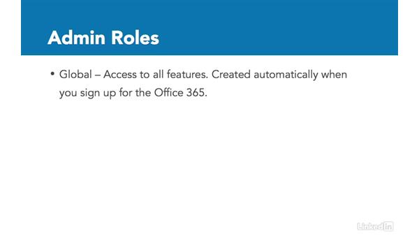 Define admin roles: Office 365: Provision Office 365