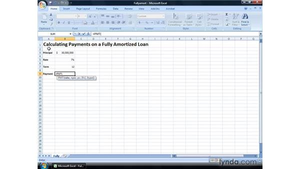 Calculating payments on a fully amortized loan: Excel 2007: Financial Analysis