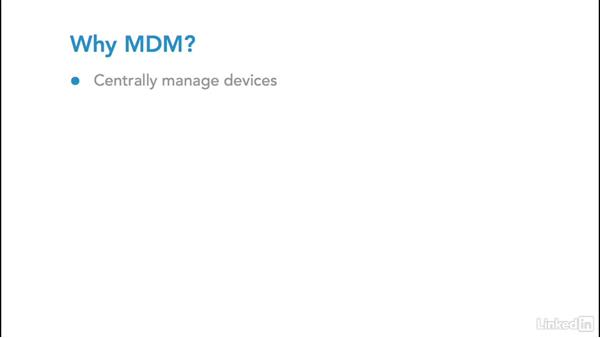 Why your organization needs MDM: Foundations of Mobile Device Management