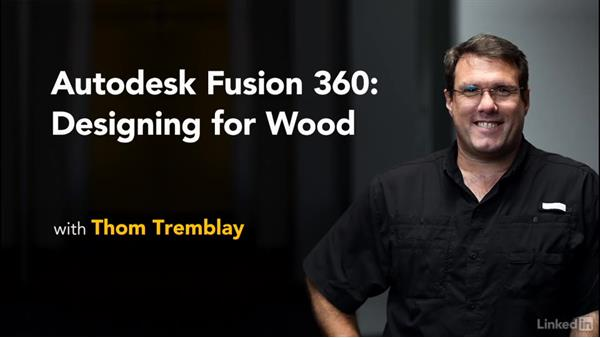 Next steps: Autodesk Fusion 360: Designing for Wood
