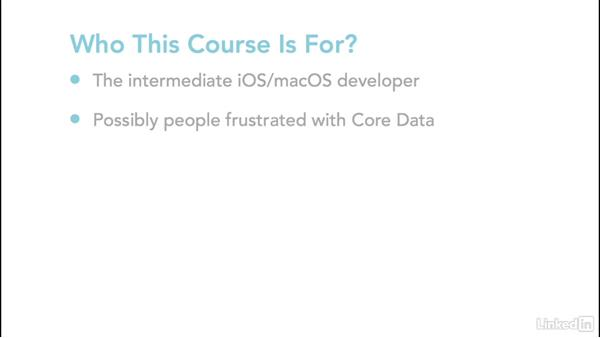 Prequisites and audience: Core Data for iOS and macOS Enterprise Developers