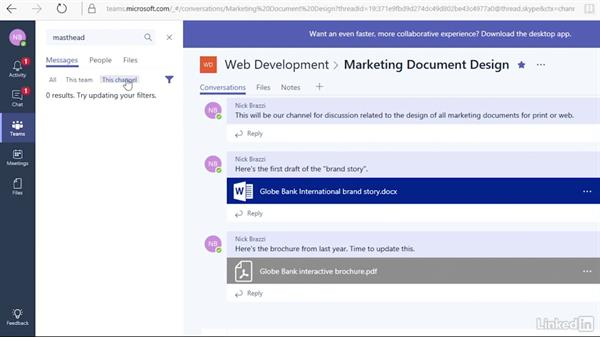 Use the search tool to find specific messages, files, or people: Microsoft Teams First Look