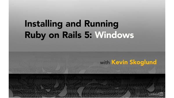 Next steps: Installing and Running Ruby on Rails 5: Windows