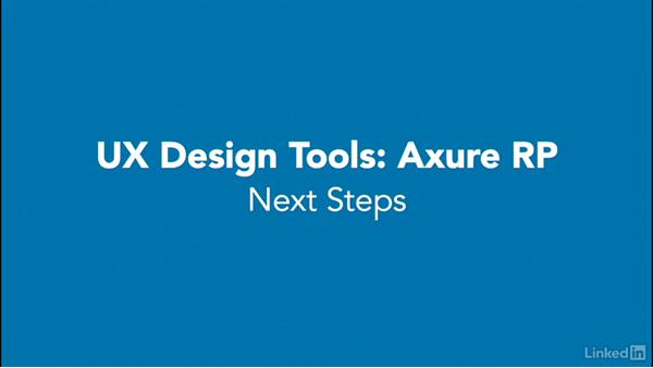 Next steps: UX Design Tools: Axure RP