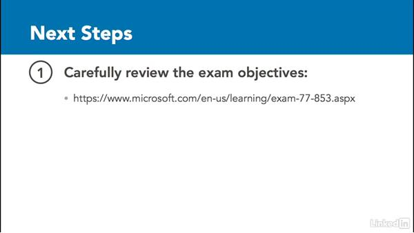 Next steps: OneNote 2010: Prepare for the Microsoft Office Specialist Certification Exam (77-853)