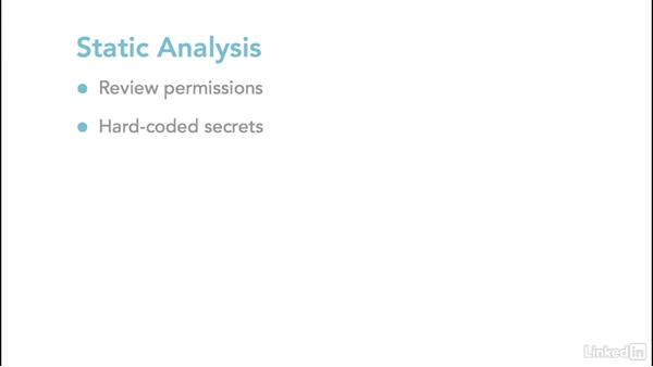 Static analysis of applications: Ethical Hacking: Mobile Devices and Platforms
