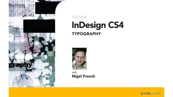 Goodbye: InDesign CS4: Typography