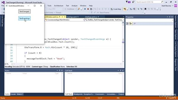 Use the TextChanged event: Windows Presentation Foundation 3: Events and the Event Model