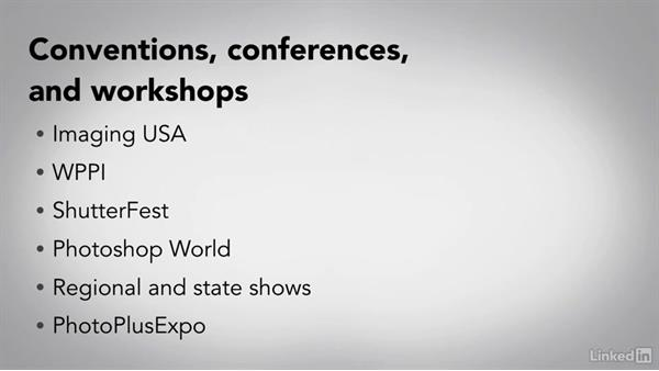 Conventions, conferences, and workshops: Running a Photography Business: The Basics