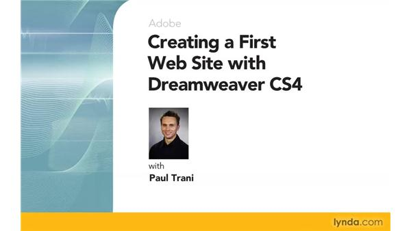 Goodbye: Creating a First Web Site with Dreamweaver CS4