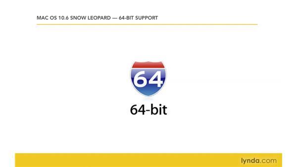 Understanding 64-bit support: Mac OS X 10.6 Snow Leopard New Features