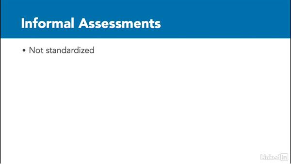 What are informal assessments?: Assessing Learning in Moodle