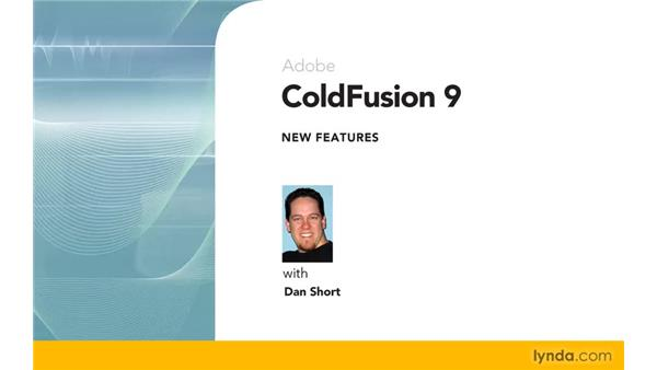 : ColdFusion 9 New Features