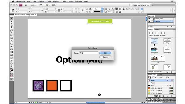 Jumping to a specific page: InDesign CS4 Power Shortcuts