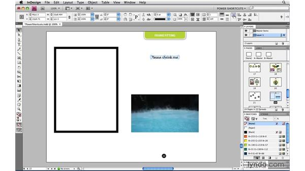 Fitting frame to content: InDesign CS4 Power Shortcuts