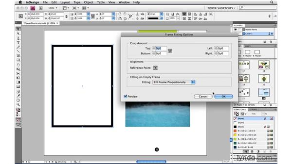 Setting Frame Fitting options in advance: InDesign CS4 Power Shortcuts