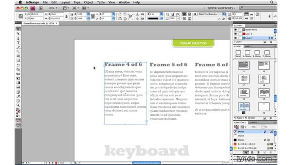 Navigating between frames of a threaded story: InDesign CS4 Power Shortcuts
