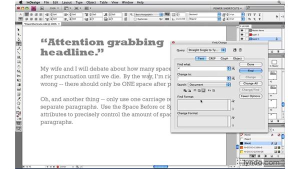 Cleaning up text with saved Find/Change queries: InDesign CS4 Power Shortcuts
