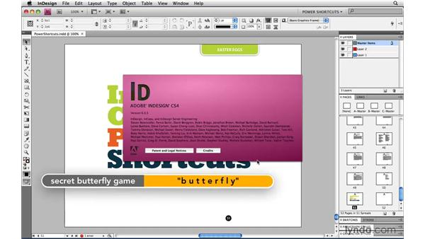 Butterfly Game: InDesign CS4 Power Shortcuts