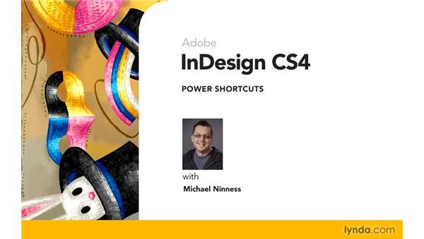 Goodbye: InDesign CS4 Power Shortcuts